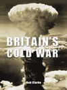 Britain's Cold War (eBook)