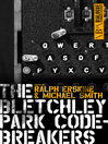 The Bletchley Park Codebreakers (eBook)