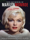 The Murder of Marilyn Monroe (eBook): Case Closed
