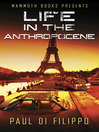 Mammoth Books presents Life in the Anthropocene (eBook)