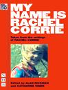 My Name is Rachel Corrie (NHB Modern Plays) (eBook)