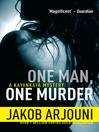 One Man, One Murder (eBook): Kayankaya Mystery Series, Book 3