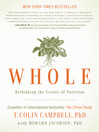 Whole (eBook): Rethinking the Science of Nutrition