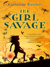 The Girl Savage (eBook)