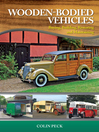 Wooden-Bodied Vehicles (eBook): Buying, Building, Restoring, and Maintaining
