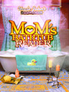 Uncle John's Presents Mom's Bathtub Reader (eBook)