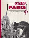 Let's Go Paris (eBook): The Student Travel Guide