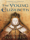The Young Elizabeth (eBook)
