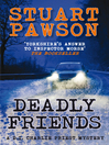 Deadly Friends (eBook): D. I. Charlie Priest Series, Book 5