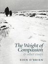 The Weight of Compassion (eBook): and Other Essays