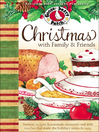 Christmas with Family & Friends (eBook): Favorite Recipes, Homemade Memories and Little Touches That Make the Holidays Warm & Cozy