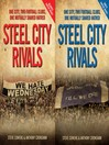 Steel City Rivals (eBook): One City. Two Football Clubs, One Mutually Shared Hatred