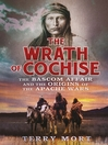 The Wrath of Cochise (eBook)