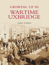 Growing Up in Wartime Uxbridge (eBook)