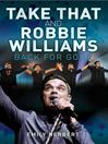 Take That and Robbie Williams (eBook): Back for Good