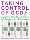 Taking Control of OCD (eBook): Inspirational Stories of Hope and Recovery