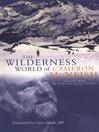 Wilderness World of Cameron McNeish (eBook): Essays From Beyond The Black Stump