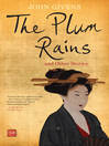 The Plum Rains and Other Stories (eBook)