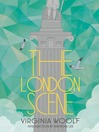 The London Scene (eBook): Six Essays on London Life
