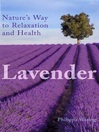 Lavender (eBook): Nature's Way to Relaxation and Health