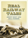 Real Railway Tales (eBook): From Taking the Marks to Double Derailment!