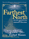 Farthest North (eBook): The Epic Adventure of a Visionary Explorer