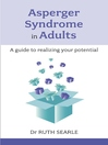Asperger Syndrome in Adults (eBook): A Guide to Realising Your Potential