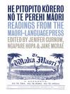 He Pitopito Korero No Te Perehi Maori (eBook): Readings from the Maori Language Press
