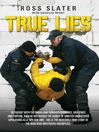 True Lies (eBook): He fought with the Paras and Survived bombings, shootings and torture. Then he discovered the world of sinister undercover operations as a 'spy for hire'. This is the incredible story of the man who infiltrated Greenpeace