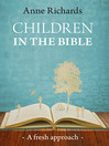 Children in the Bible (eBook): A fresh approach