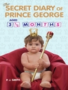 The Secret Diary of Prince George, Aged 3.5 months (eBook)