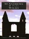 St Andrews and Fife Walks (eBook)