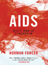 AIDS (eBook): Don't Die of Prejudice
