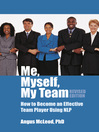 Me, Myself, My Team (eBook): How to Be An Effective Team Player Using Nlp