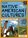 Explore Native American Cultures! (eBook): With 25 Great Projects