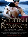 The Mammoth Book of Scottish Romance (eBook): 21 Passionate Tales of Myth, Magic and History