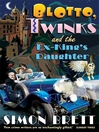 Blotto, Twinks and the Ex-King's Daughter (eBook): Blotto and Twinks Series, Book 1