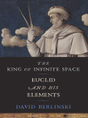 The King of Infinite Space (eBook): Euclid and His Elements