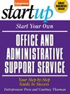 Start Your Own Office and Administrative Support Service (eBook)