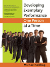 Developing Exemplary Performance One Person at a Time (eBook)