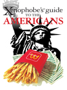 The Xenophobe's Guide to the Americans (eBook)