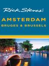 Rick Steves' Amsterdam, Bruges & Brussels (eBook)