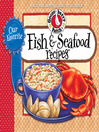 Our Favorite Fish & Seafood Recipes Cookbook (eBook)