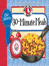 Our Favorite 30-Minute Meals Recipes Cookbook (eBook)