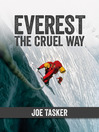 Everest the Cruel Way (eBook)