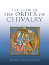 The Book of the Order of Chivalry (eBook)