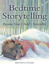 Bedtime Storytelling (eBook): A Collection for Parents