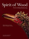Spirit of Wood (eBook): The Art of Malay Woodcarving
