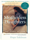 Motherless Daughters (eBook): The Legacy of Loss