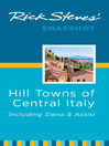 Rick Steves' Snapshot Hill Towns of Central Italy (eBook)